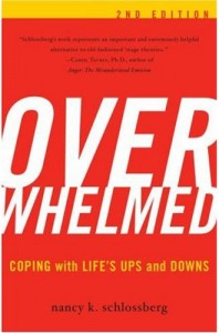 Nancy Schlossberg's Overwhelmed